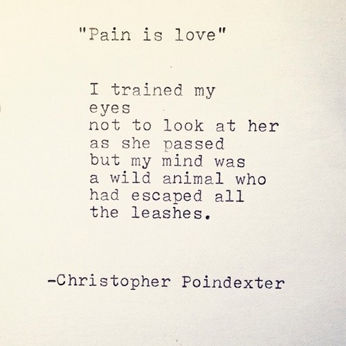 Pain, Poem, And Poetry