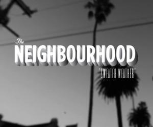 the neighbourhood