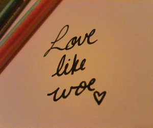love like woe
