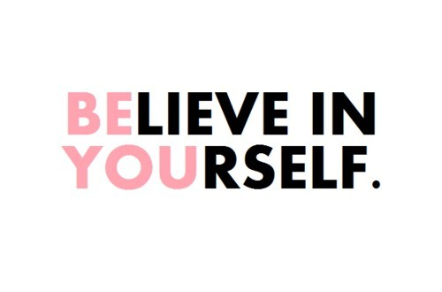 Piccsy :: (Be)lieve in (You)rself