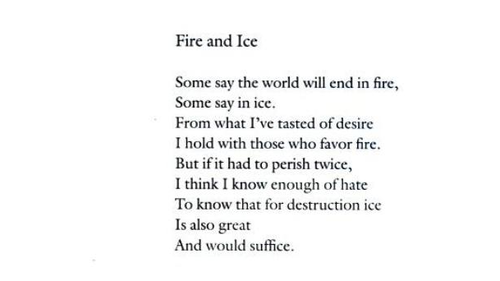 Fire and Ice- Robert Frost on We Heart It