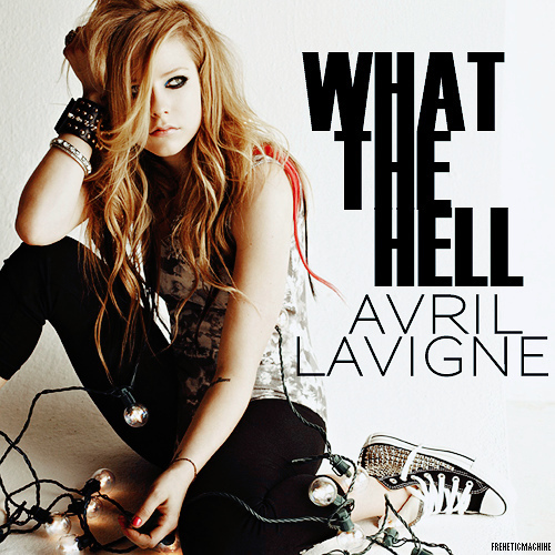 Avril-lavigne-what-the-hell-fanmade-freneticmachine-2_large