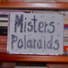 Misters Polaraids