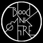 Blood Ink & Fire