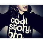 cool story bro !