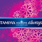 Tampax & Always Radiant
