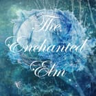 The Enchanted Elm