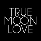 true moon love