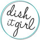 DishItGirl Dina