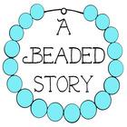 A Beaded Story