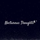 Nocturnus Thoughts
