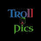 Troll Pics