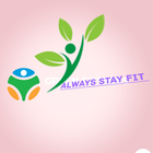 Always stay fit