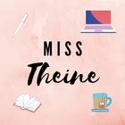 Miss Theine