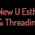 New U Esthetics & Threading studio
