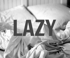 Lazy, bed, and text image