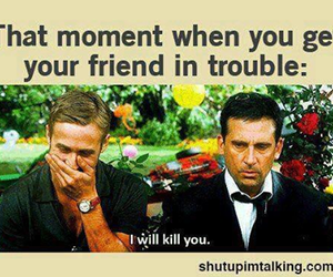 funny, friends, and trouble image