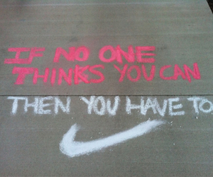 nike, quote, and motivation image