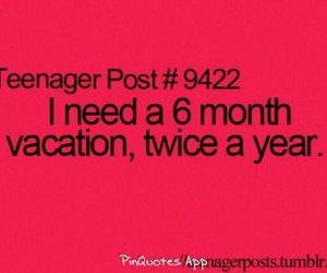 vacation, teenager post, and funny image