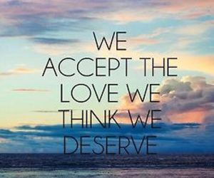 love, quote, and deserve image