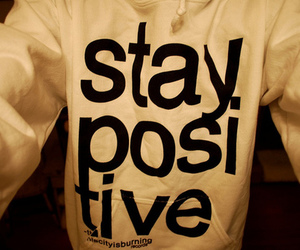 stay positive, positive, and hoodie image