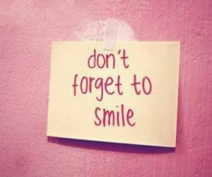 forget, quotes, and smile image