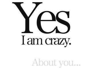 crazy, you, and yes image