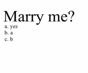 marry me, love, and quotes image