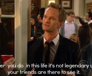 himym, legendary, and quote image