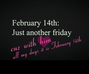 friday, him, and valentines day image