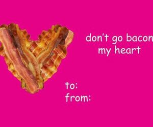 bacon, funny, and valentine image
