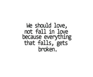 love, broken, and quote image