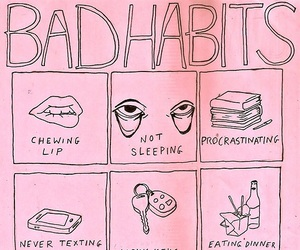 pink, bad habits, and habits image