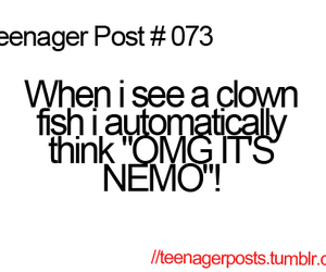nemo, teenager post, and funny image