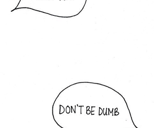 love, dumb, and quotes image