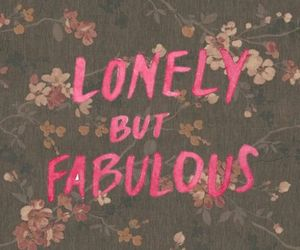 fabulous, lonely, and quote image