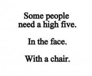 quotes, high five, and chair image