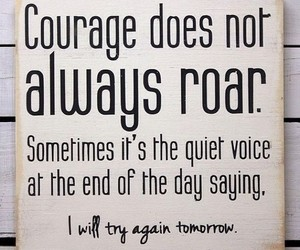 courage, quote, and text image