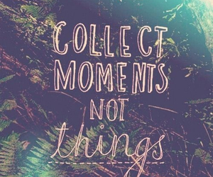 quote, moments, and life image
