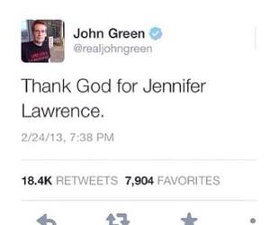 Jennifer Lawrence, john green, and quote image