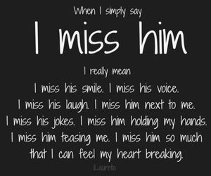 love, him, and miss image