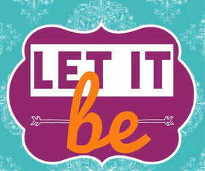 let it be, quote, and background image