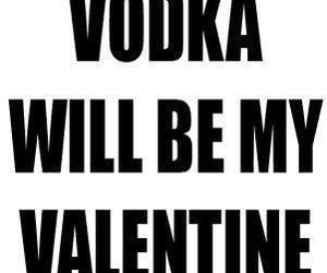 vodka, valentine, and text image