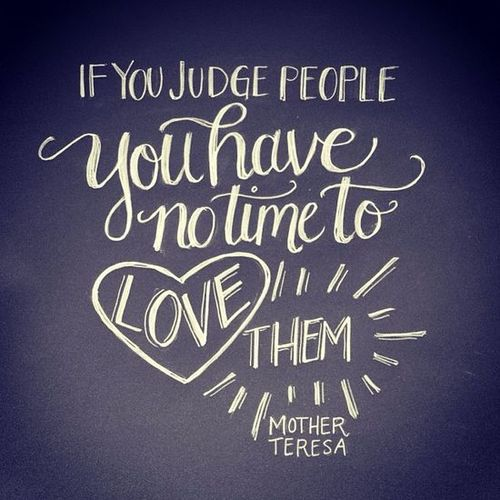 love but not judge people love quotes on we heart it