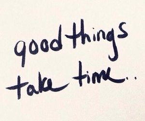 quotes, time, and good things image