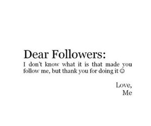 followers, qoute, and weheartit image