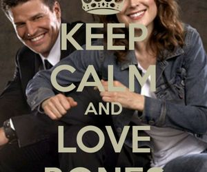 bones, booth, and keep and calm image