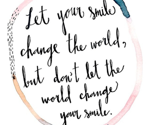 quote, change, and smile image