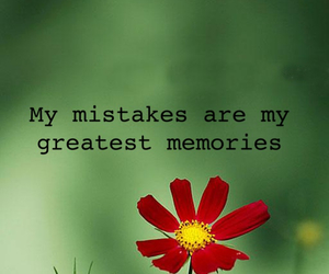 quote, memories, and mistakes image