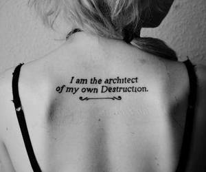 tattoo, destruction, and quotes image
